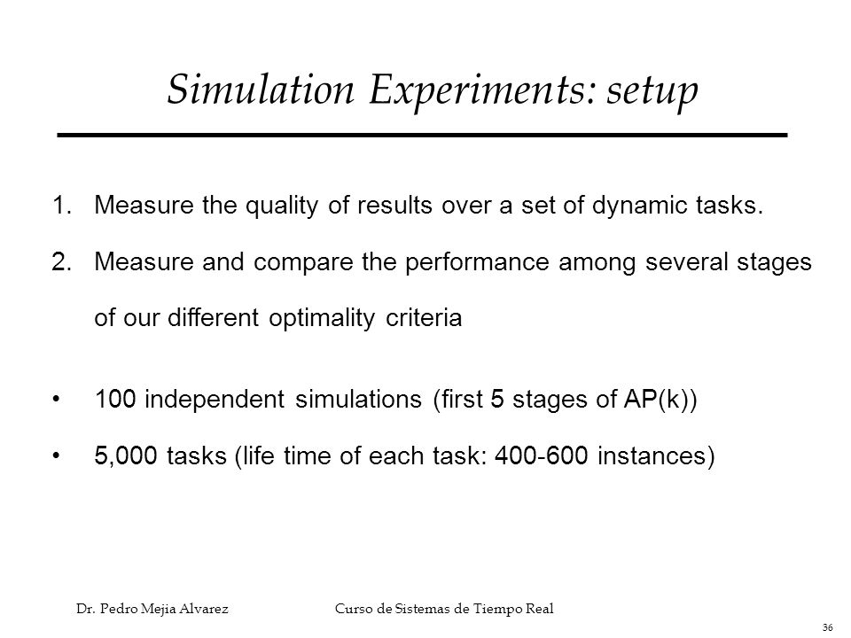 Simulation Experiments: setup