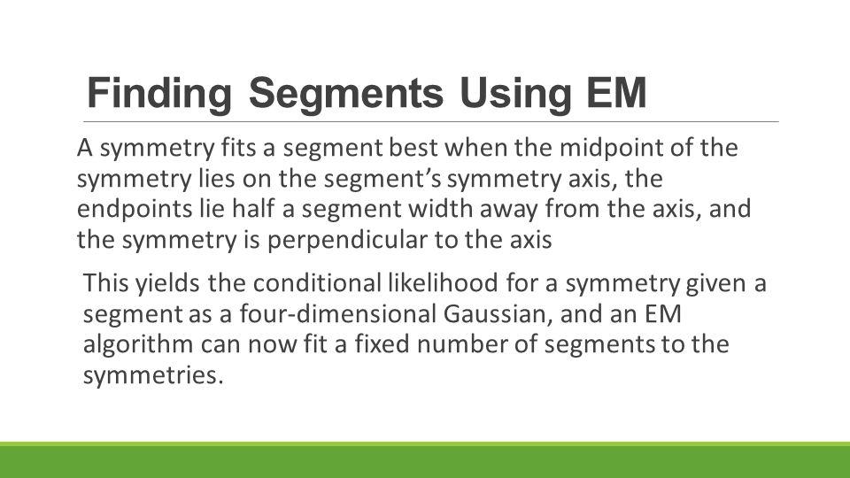 Finding Segments Using EM