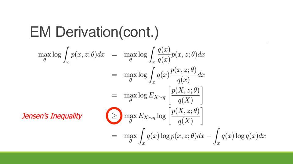 EM Derivation(cont.)