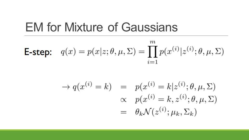 EM for Mixture of Gaussians