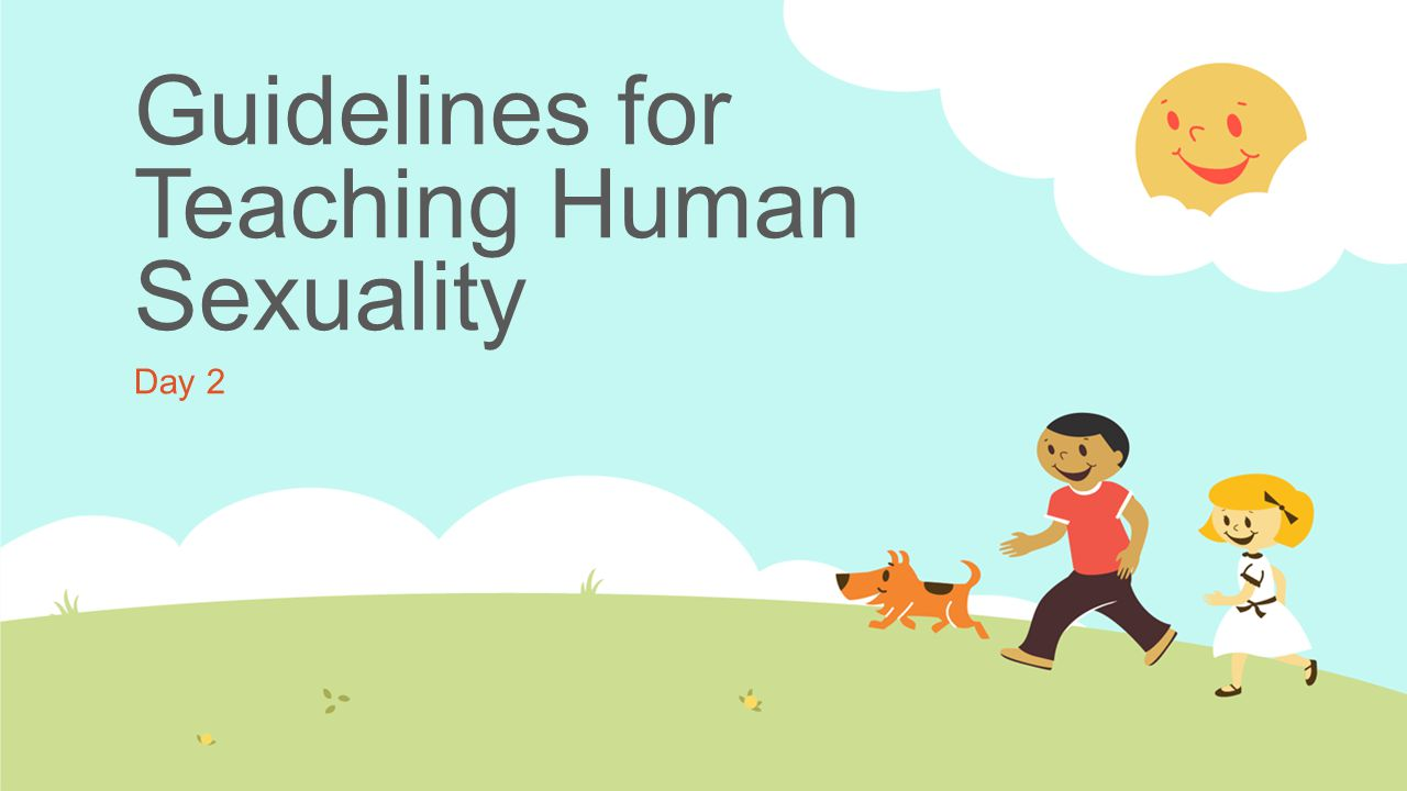 Guidelines for Teaching Human Sexuality