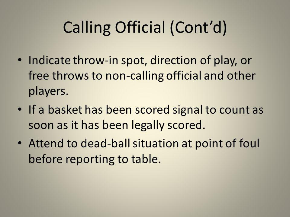 Calling Official (Cont'd)