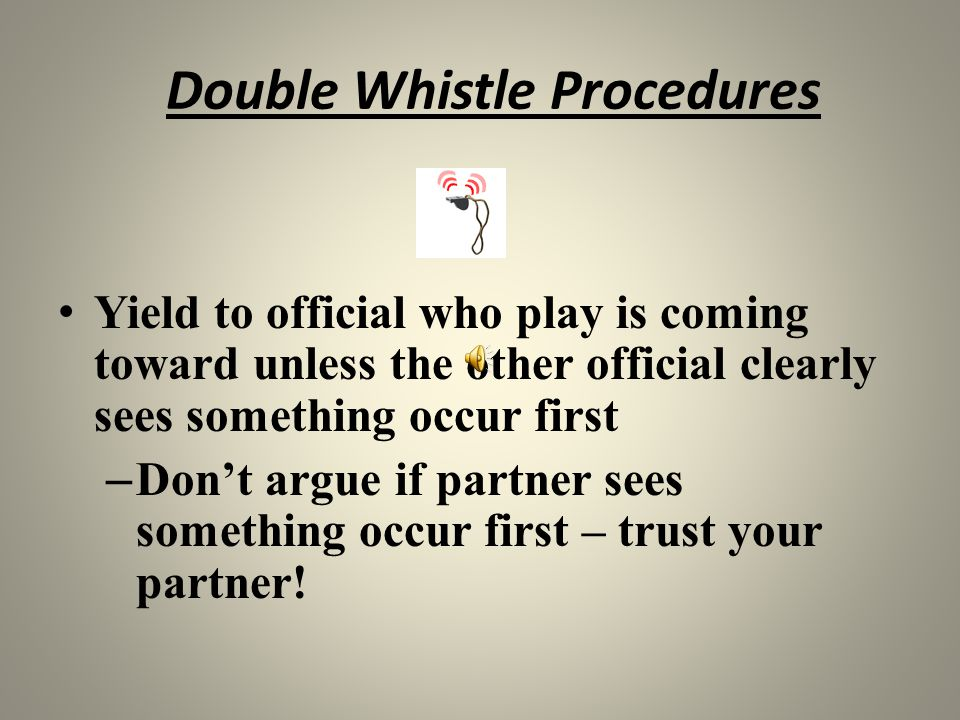 Double Whistle Procedures
