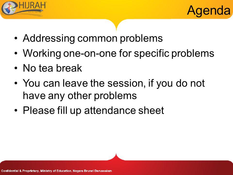 Agenda Addressing common problems