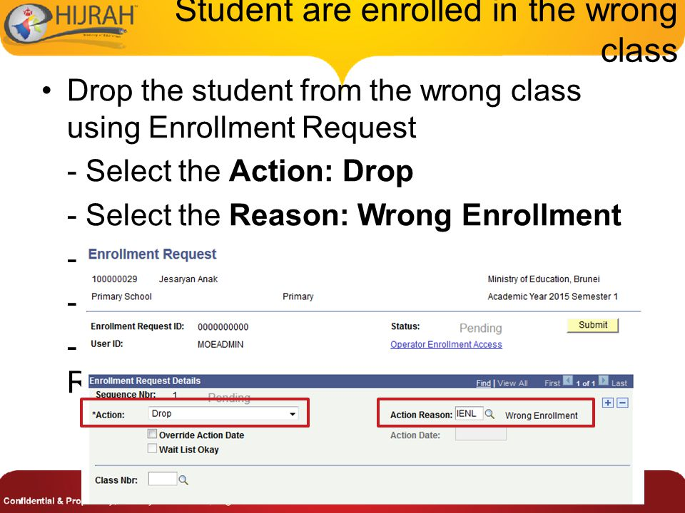 Student are enrolled in the wrong class