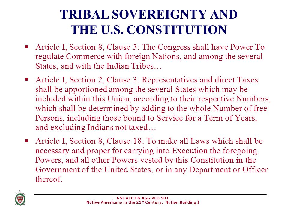 TRIBAL SOVEREIGNTY AND THE U.S. CONSTITUTION