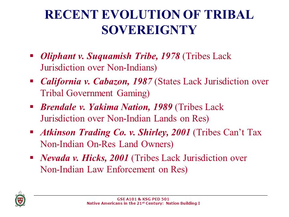 RECENT EVOLUTION OF TRIBAL SOVEREIGNTY