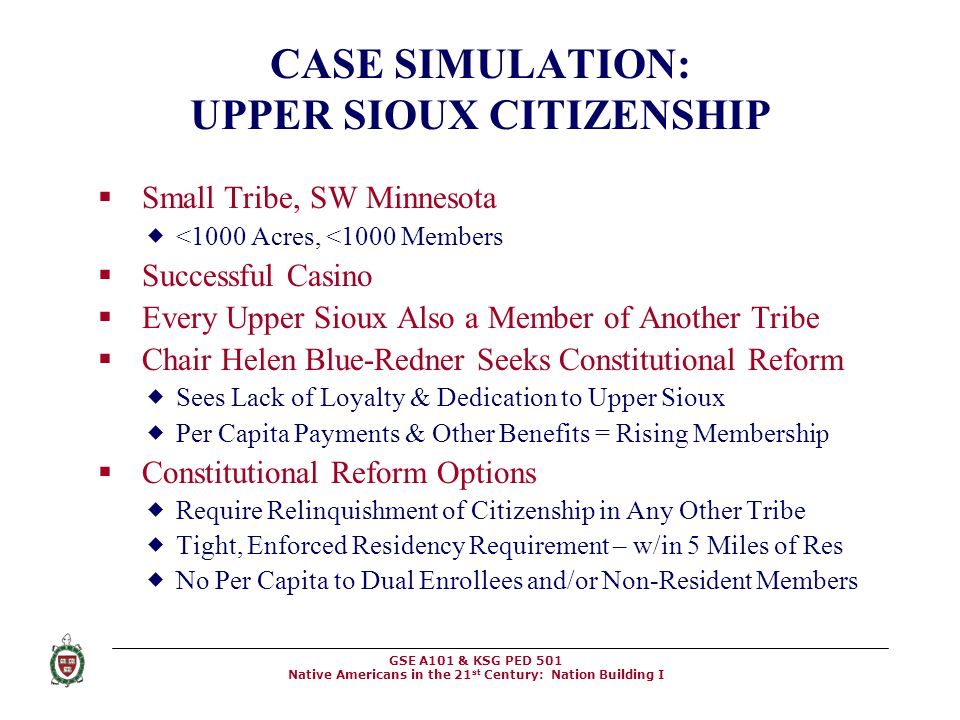 CASE SIMULATION: UPPER SIOUX CITIZENSHIP