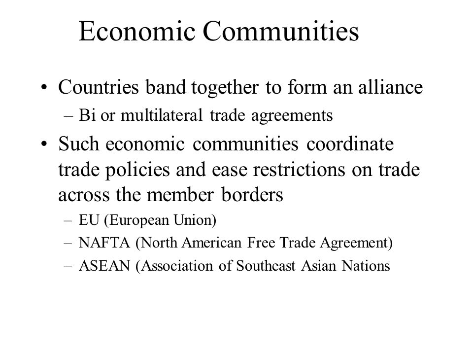 Economic Communities Countries band together to form an alliance