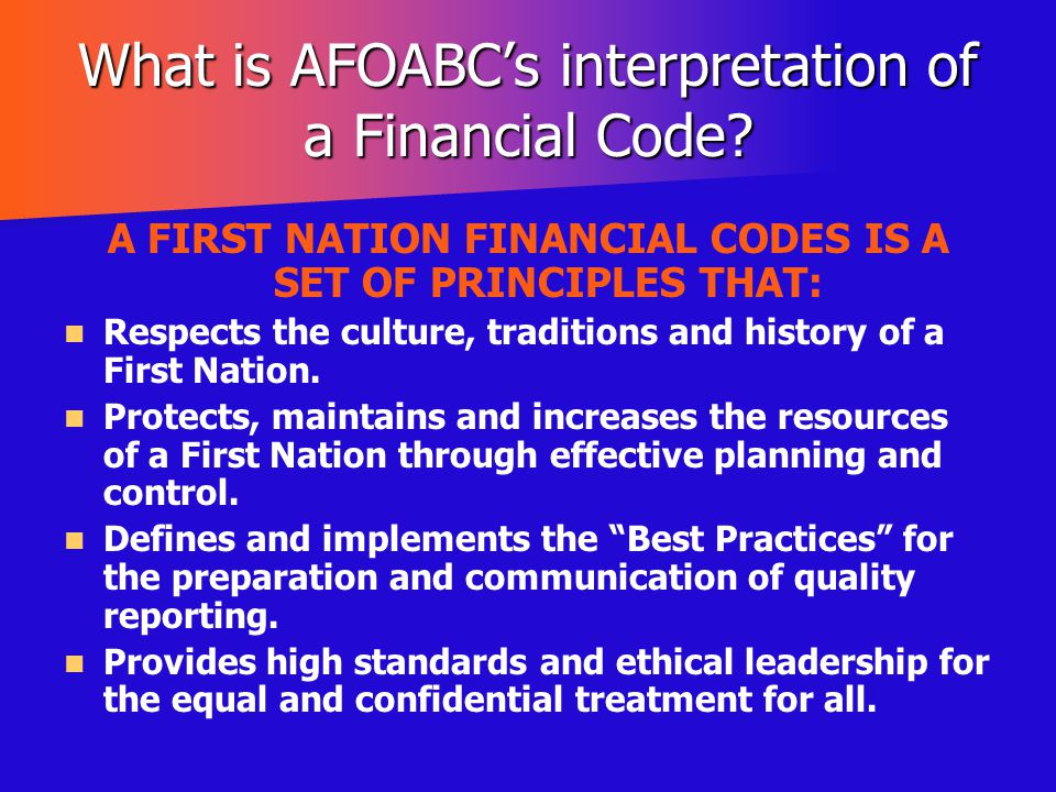 What is AFOABC's interpretation of a Financial Code