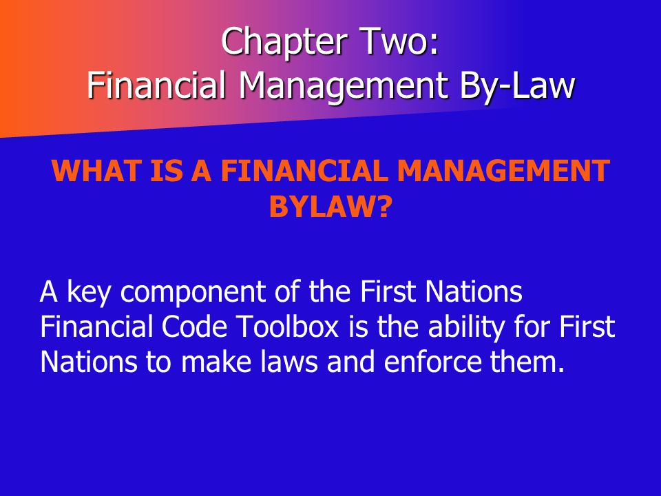 Chapter Two: Financial Management By-Law