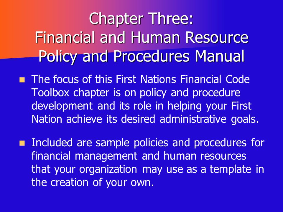 Chapter Three: Financial and Human Resource Policy and Procedures Manual