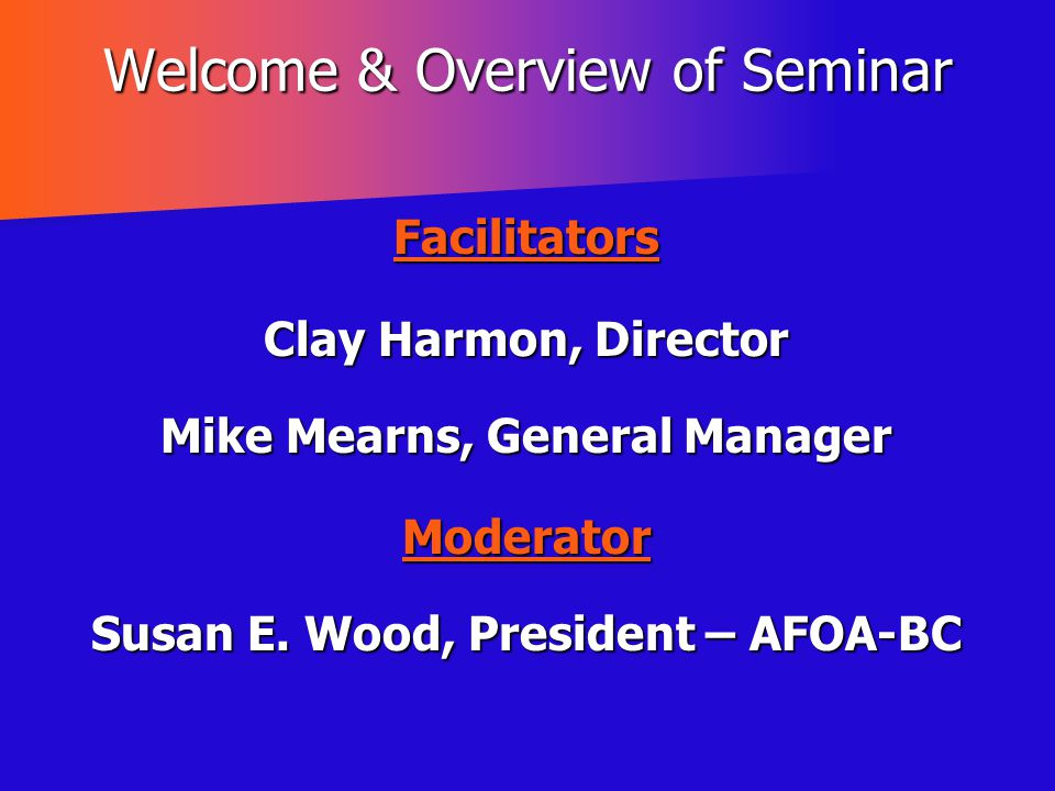 Welcome & Overview of Seminar