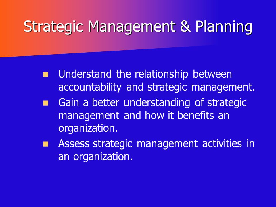 Strategic Management & Planning