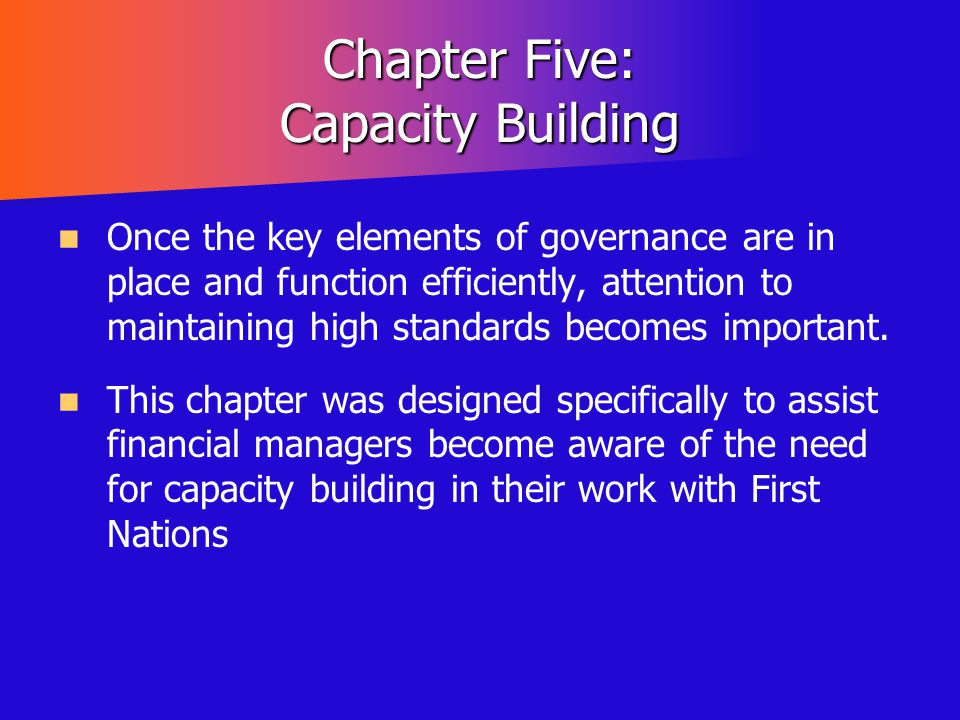 Chapter Five: Capacity Building