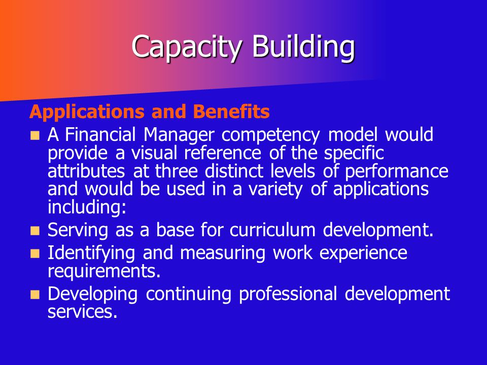 Capacity Building Applications and Benefits