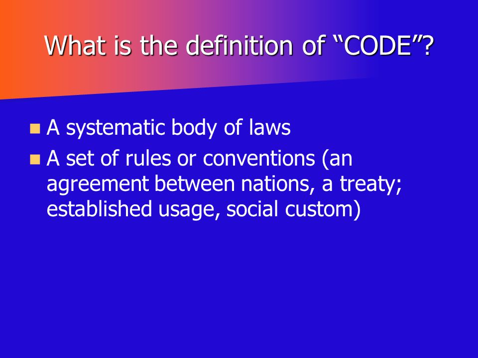 What is the definition of CODE