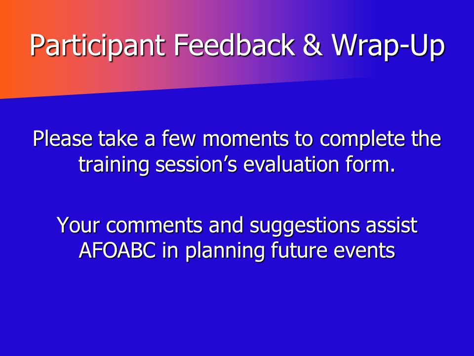 Participant Feedback & Wrap-Up