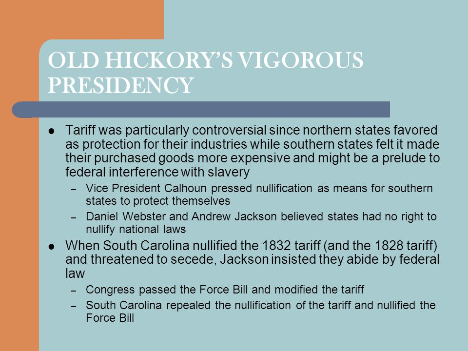 OLD HICKORY'S VIGOROUS PRESIDENCY