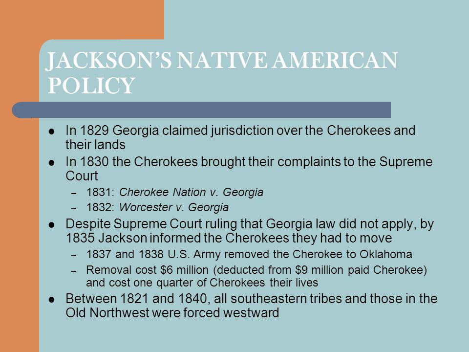 JACKSON'S NATIVE AMERICAN POLICY