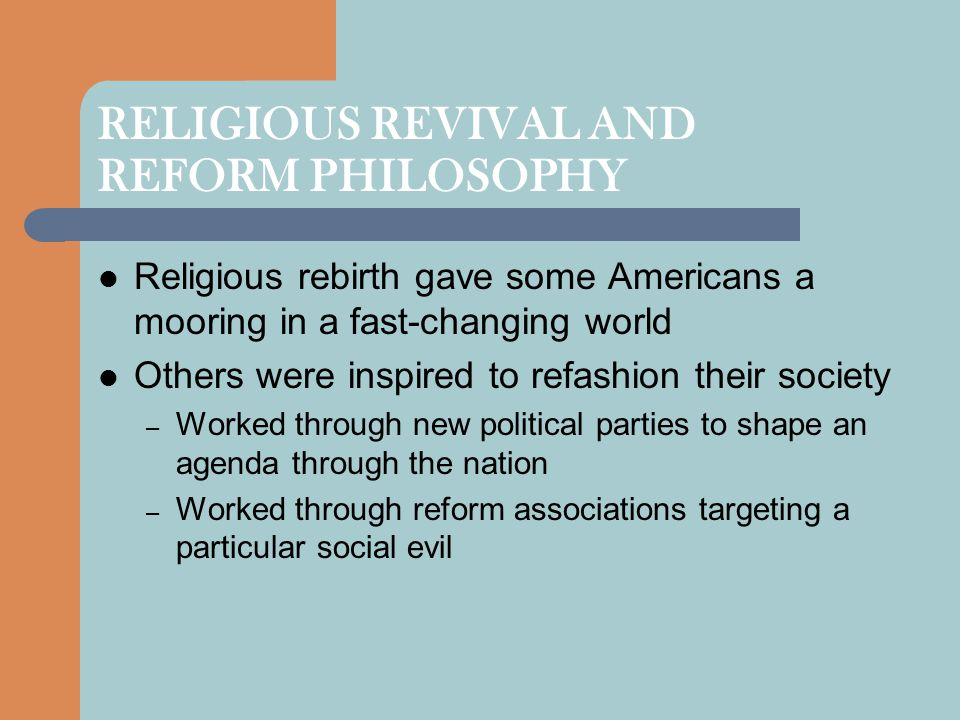 RELIGIOUS REVIVAL AND REFORM PHILOSOPHY