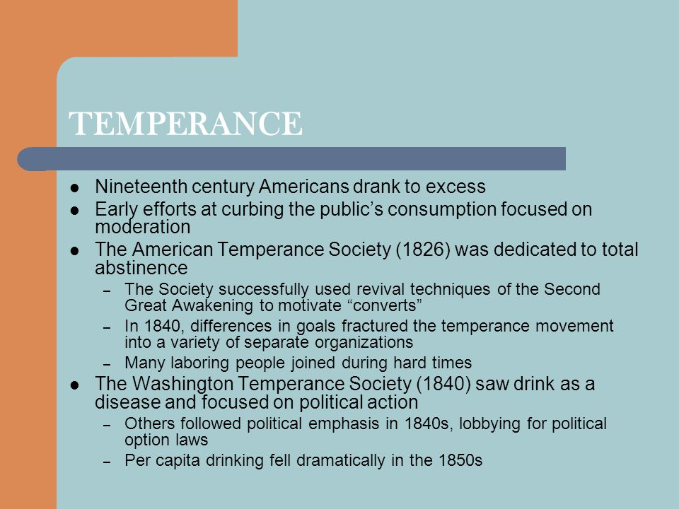 TEMPERANCE Nineteenth century Americans drank to excess