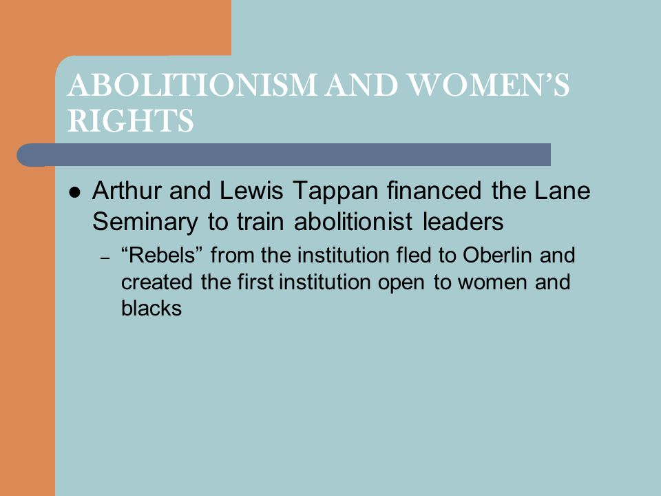 ABOLITIONISM AND WOMEN'S RIGHTS