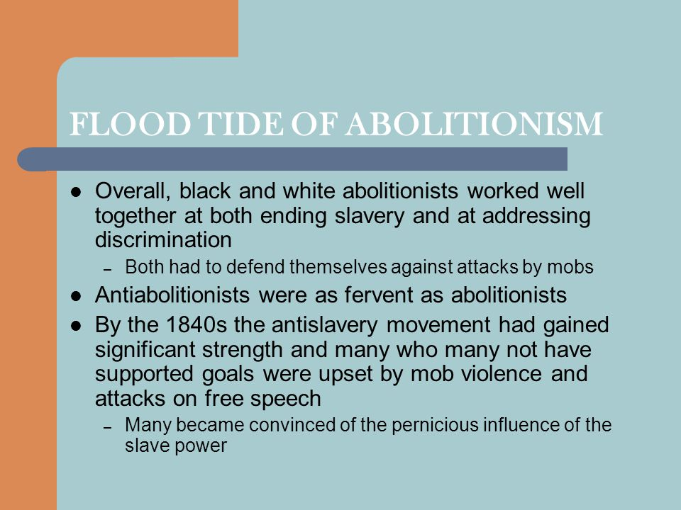 FLOOD TIDE OF ABOLITIONISM