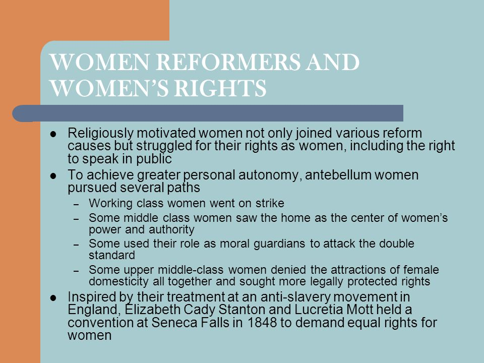 WOMEN REFORMERS AND WOMEN'S RIGHTS