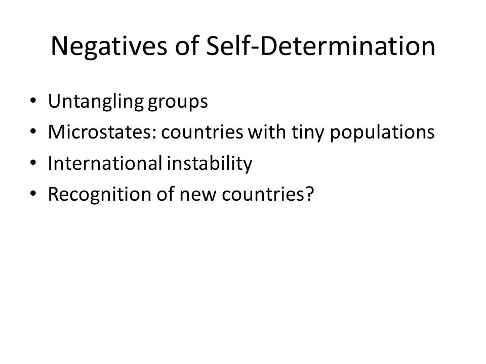 Negatives of Self-Determination