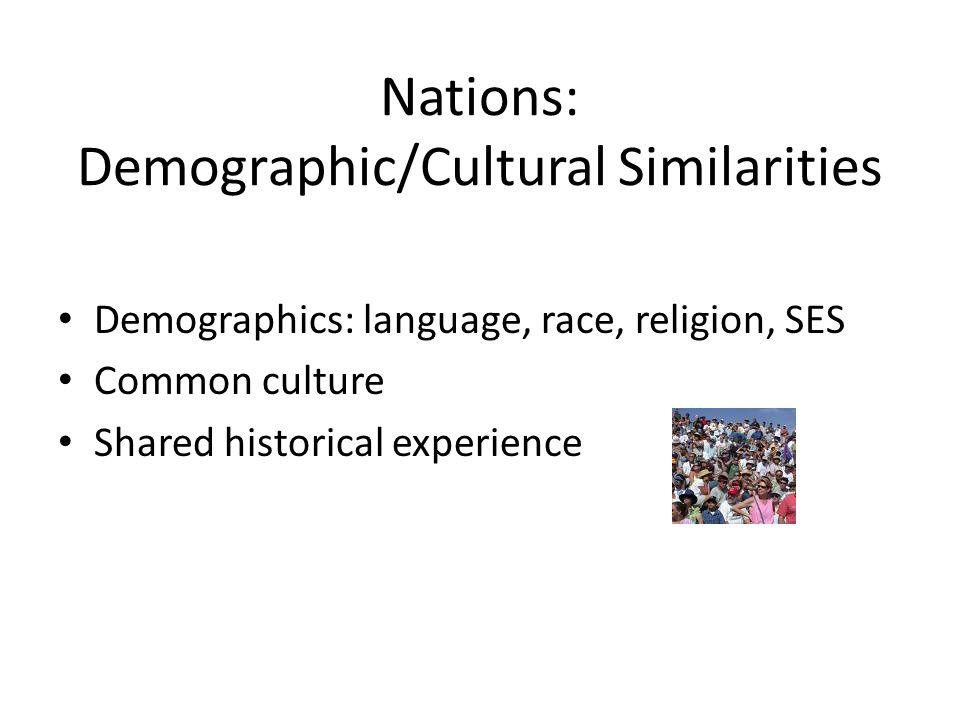 Nations: Demographic/Cultural Similarities