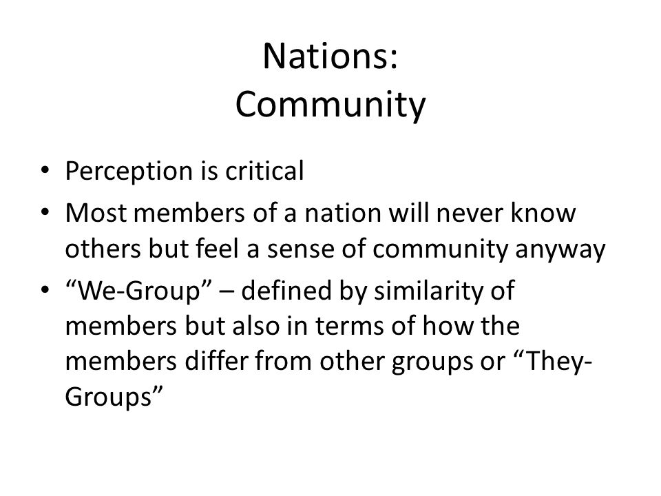 Nations: Community Perception is critical