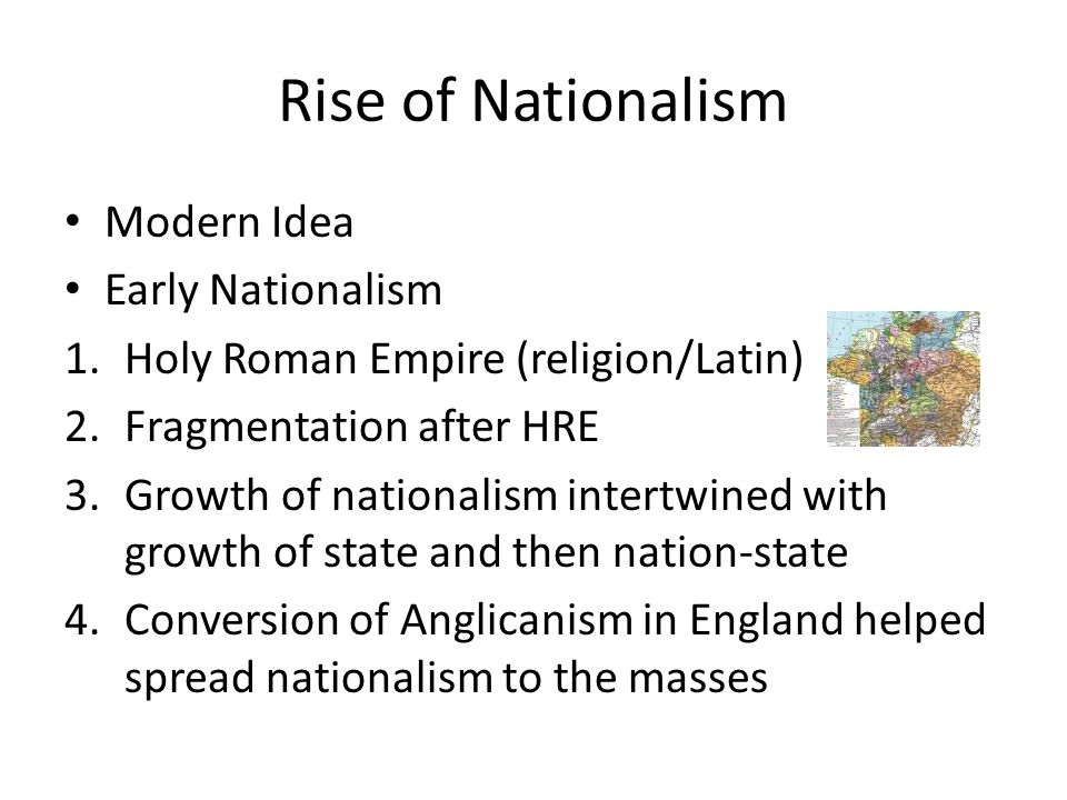 Rise of Nationalism Modern Idea Early Nationalism