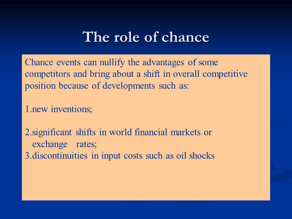 The role of chance