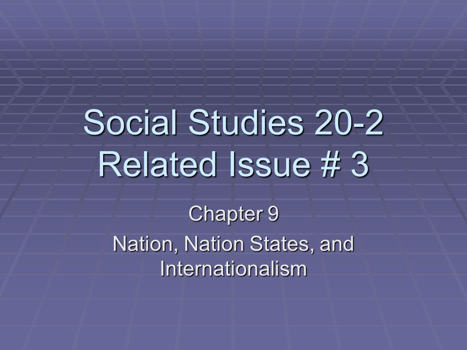 Social Studies 20-2 Related Issue # 3