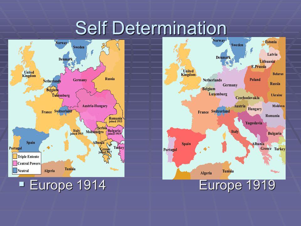 Self Determination Europe 1914 Europe 1919