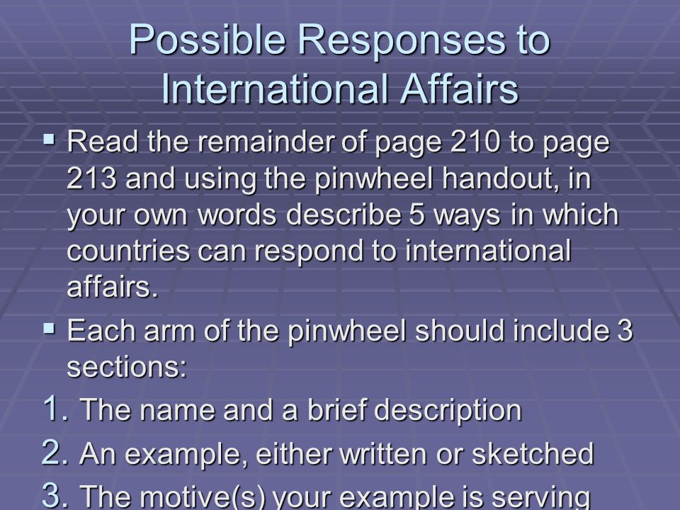 Possible Responses to International Affairs