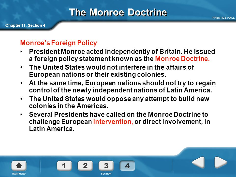 The Monroe Doctrine Monroe's Foreign Policy