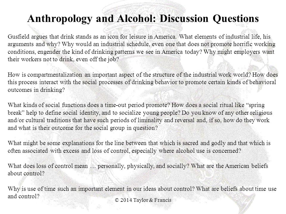 Anthropology and Alcohol: Discussion Questions