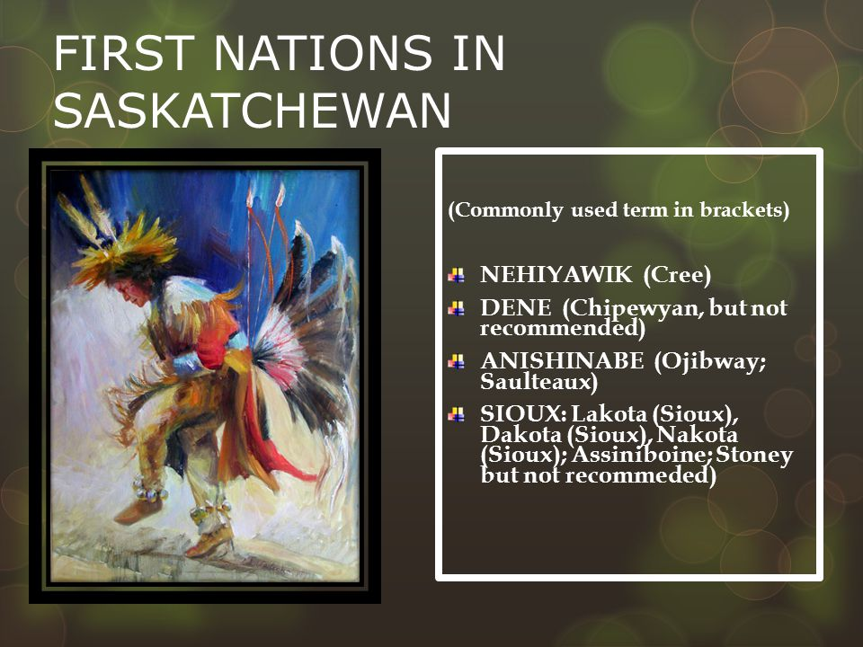 FIRST NATIONS IN SASKATCHEWAN