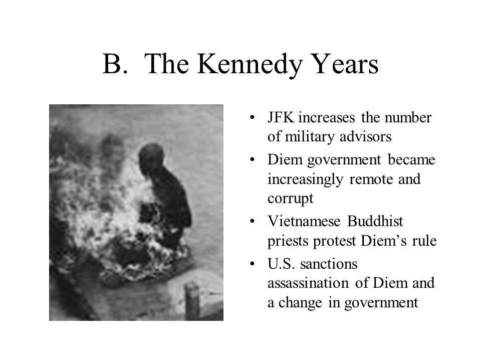 B. The Kennedy Years JFK increases the number of military advisors