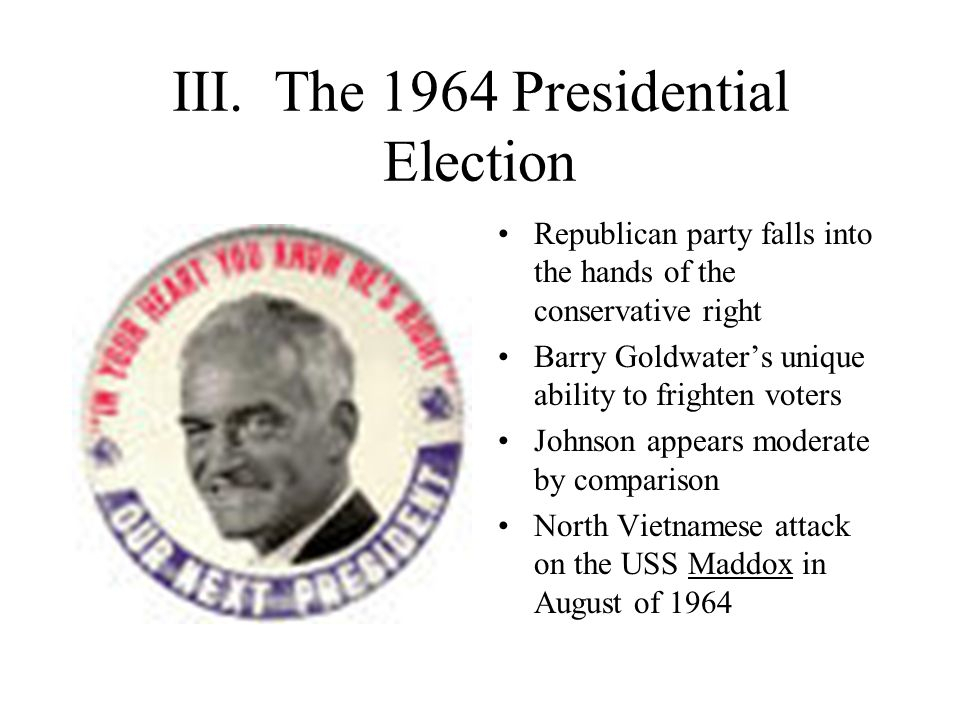 III. The 1964 Presidential Election