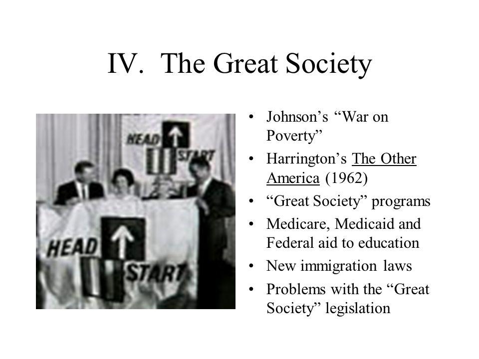 IV. The Great Society Johnson's War on Poverty