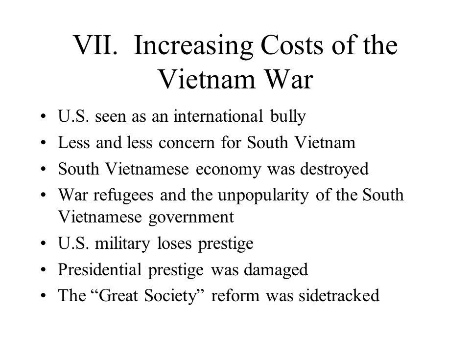 VII. Increasing Costs of the Vietnam War