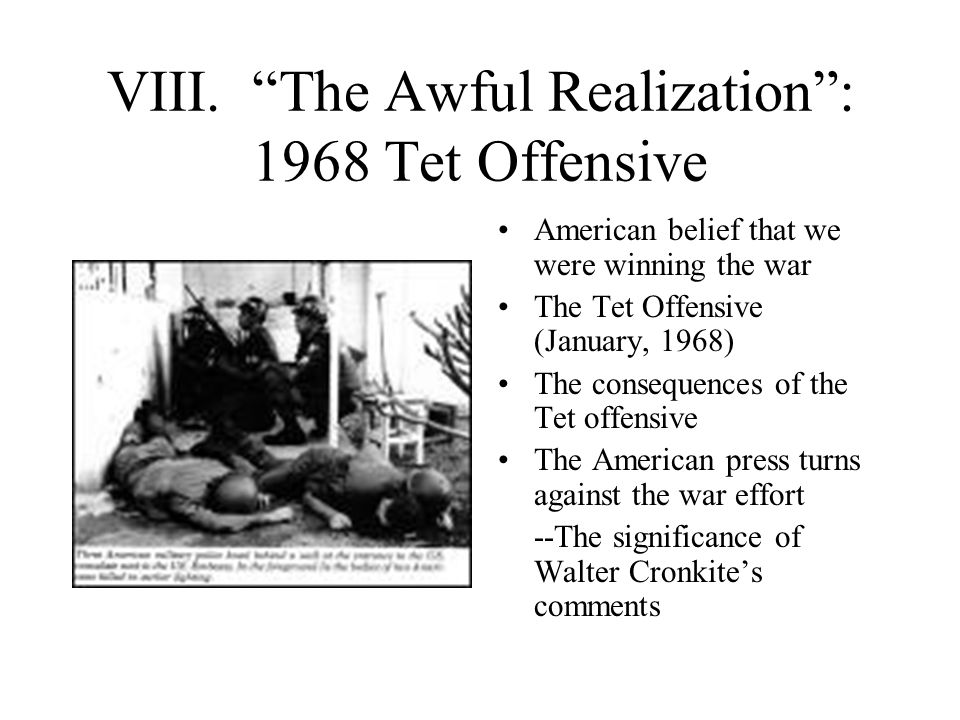 VIII. The Awful Realization : 1968 Tet Offensive