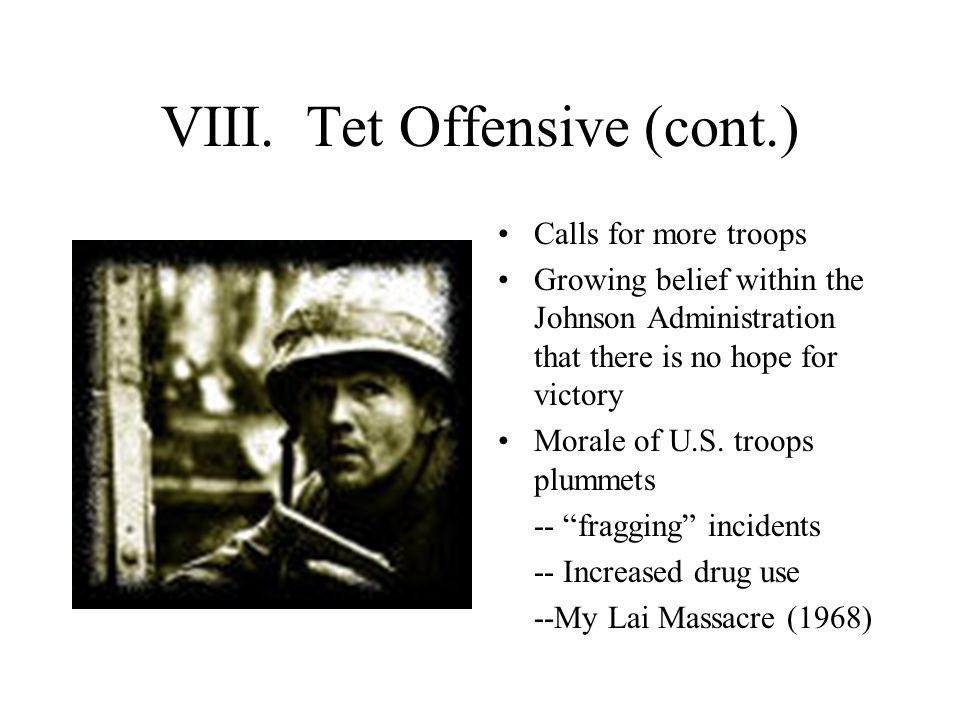 VIII. Tet Offensive (cont.)