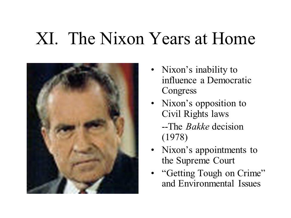 XI. The Nixon Years at Home