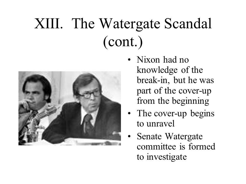 XIII. The Watergate Scandal (cont.)