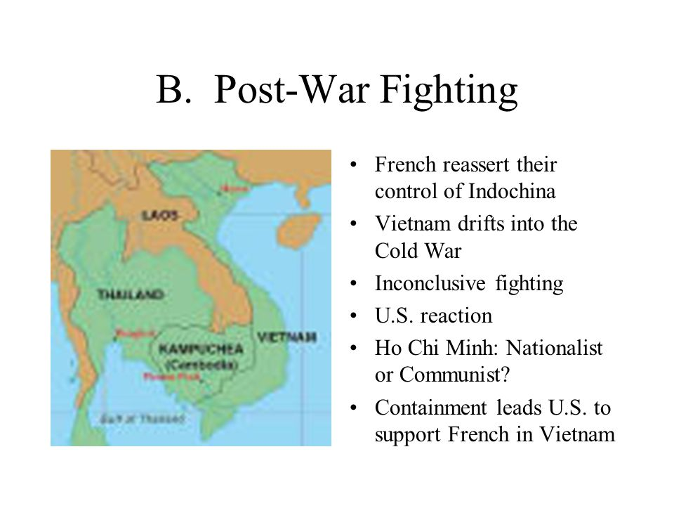 B. Post-War Fighting French reassert their control of Indochina