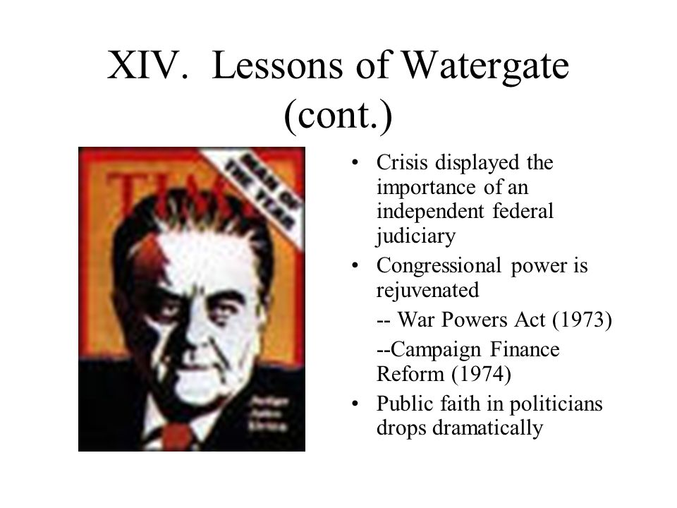 XIV. Lessons of Watergate (cont.)